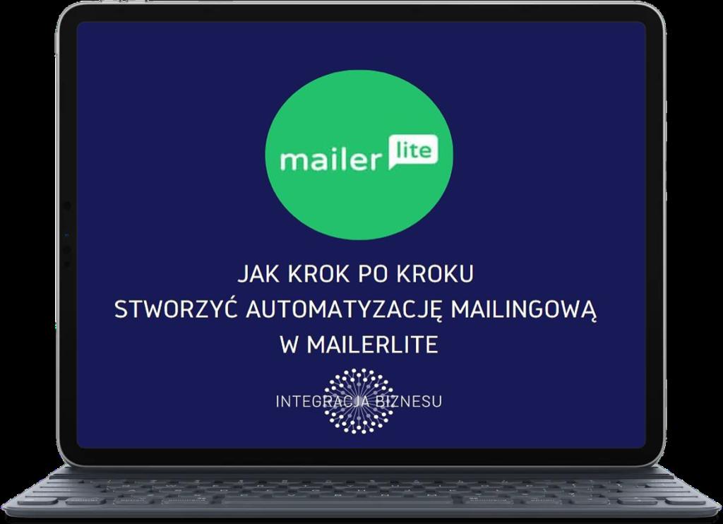 Jak krok pokroku stworzyć automatyzację wMailerLite - e-book