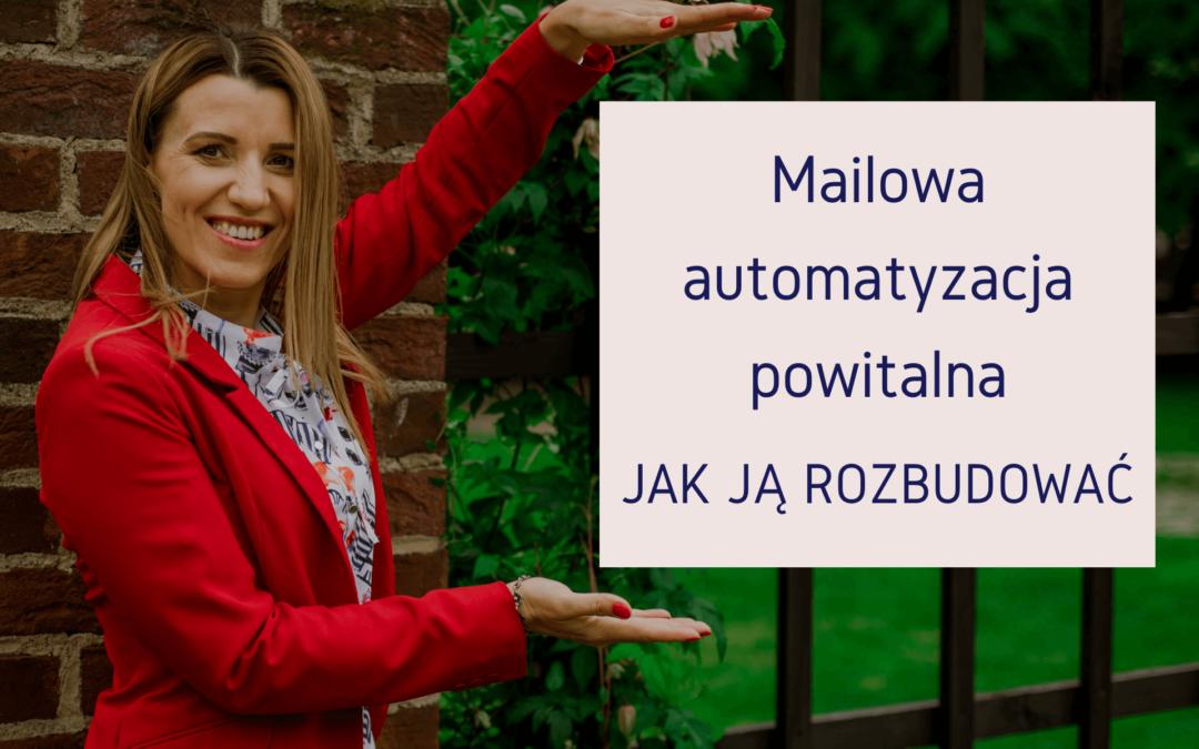Mailowa automatyzacja powitalna – jak ją rozbudować